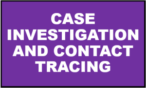 Case Investigation and Contact Tracing