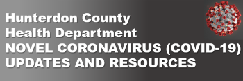 Hunterdon County Health Department Novel Coronavirus (COVID-19) Updates and Resources