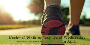National Walking Day- April 5th
